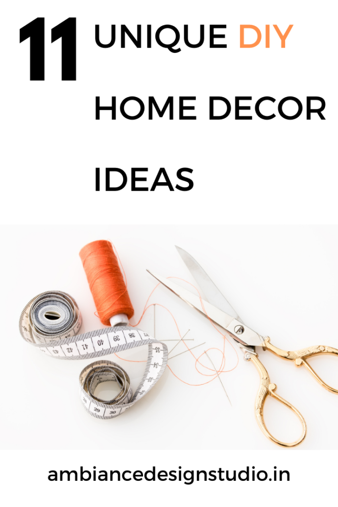 11 unique DIY home decor ideas