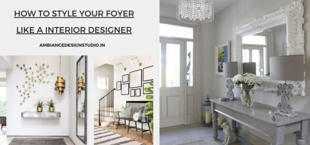 How to style your foyer